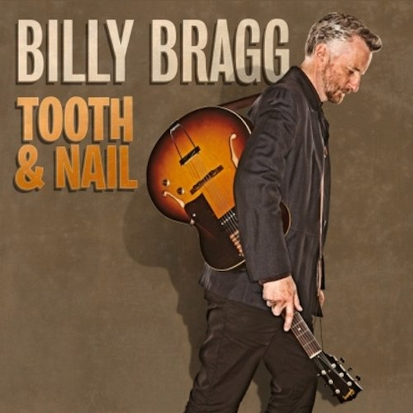 Billy Bragg - Tooth & Nail Vinyl
