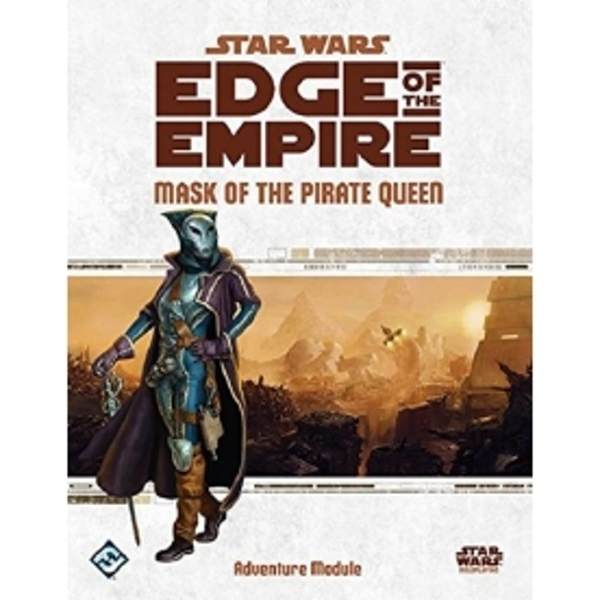 Star Wars Edge of the Empire RPG Mask of the Pirate Queen Adventure Module Board Game