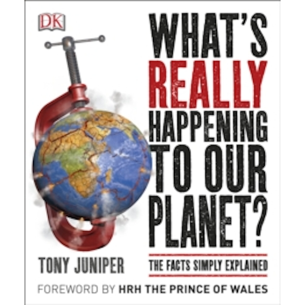 What's Really Happening to Our Planet? by Tony Juniper (Paperback, 2016)