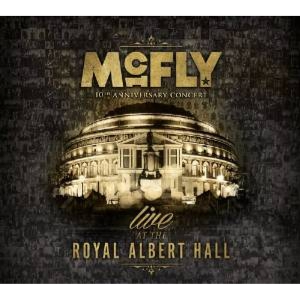 Mcfly - Live At Albert Hall