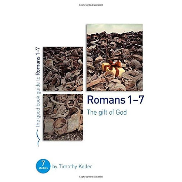 Romans 1-7: The Gift of God by Timothy Keller (Paperback, 2014)