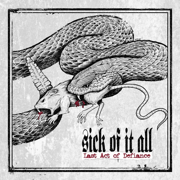 Sick Of It All - Last Act Of Defience (Limited Edition) Vinyl