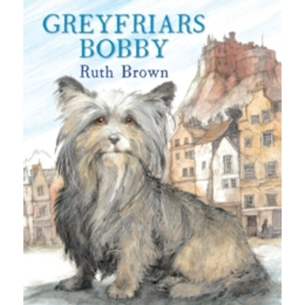 Greyfriars Bobby by Ruth Brown (Paperback, 2013)