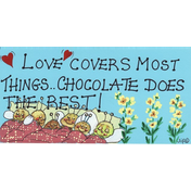 Love Covers Most Things Sign