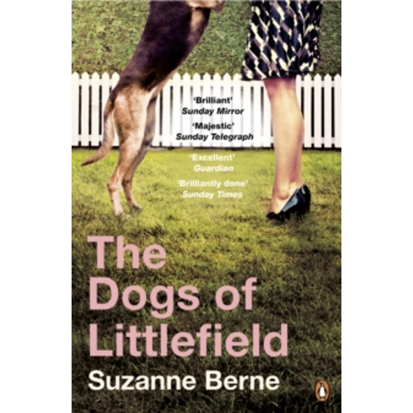 The Dogs of Littlefield by Suzanne Berne (Paperback, 2014)