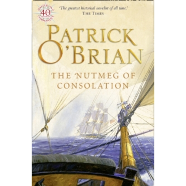 The Nutmeg of Consolation by Patrick O'Brian (Paperback, 1997)