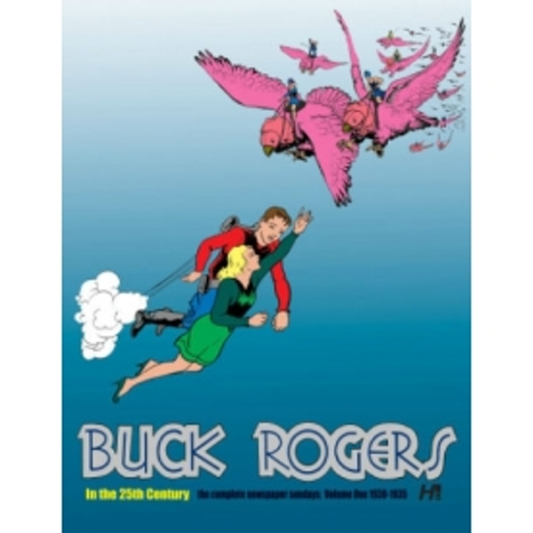 Buck Rogers In The 25th Century: The Complete Newspaper Sundays Volume 1 1930-1935