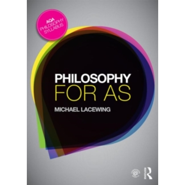 Philosophy for AS: Epistemology and Philosophy of Religion by Michael Lacewing (Paperback, 2014)