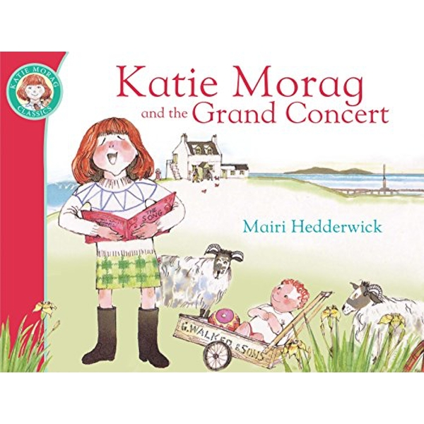 Katie Morag And The Grand Concert by Mairi Hedderwick (Paperback, 2010)
