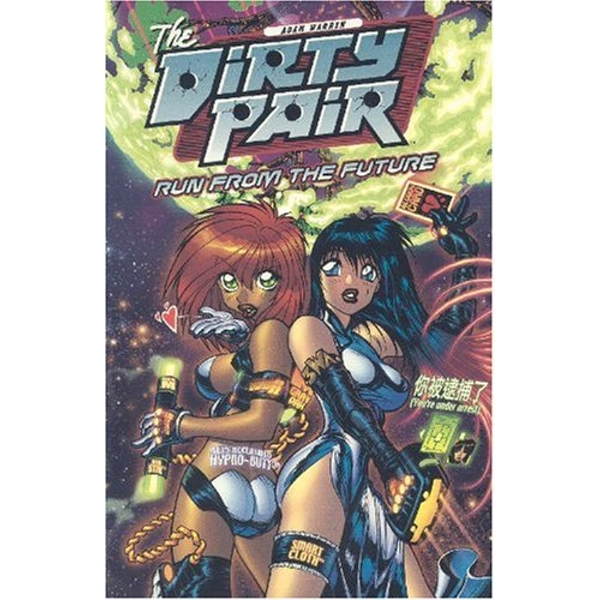 Dirty Pair: Run From the Future