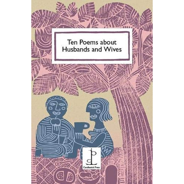 Ten Poems about Husbands and Wives  Paperback / softback 2019