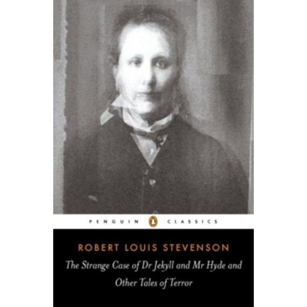 The Strange Case of Dr Jekyll and Mr Hyde and Other Tales of Terror by Robert Louis Stevenson (Paperback, 2003)
