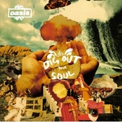 Oasis - Dig Out Your Soul CD