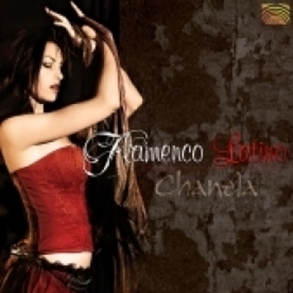 Chanela Flamenco Latino CD