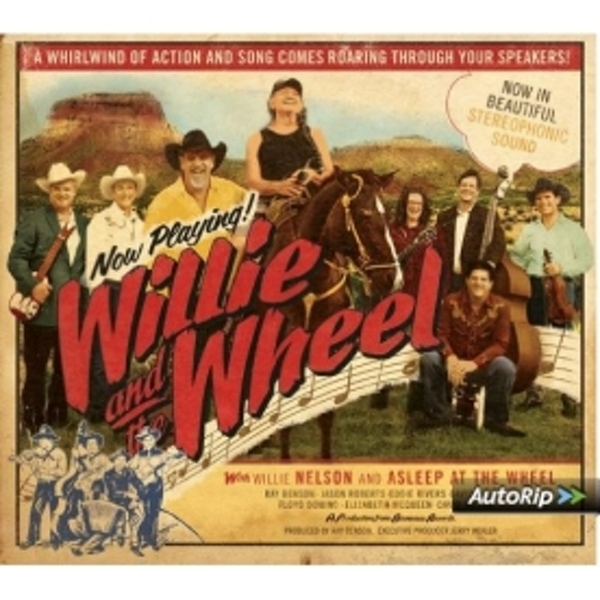 Willie Nelson - Willie And The Wheel CD