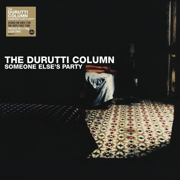 The Durutti Column - Someone Else's Party Clear Vinyl