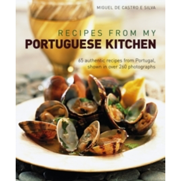 Recipes from My Portuguese Kitchen