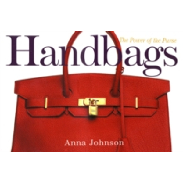 Handbags by Anna L. Johnson (Paperback, 2002)