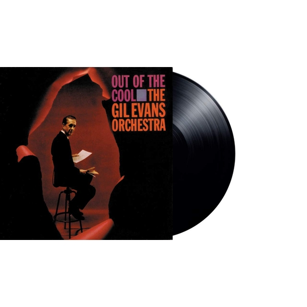 Gil Evans Orchestra - Out Of The Cool Vinyl