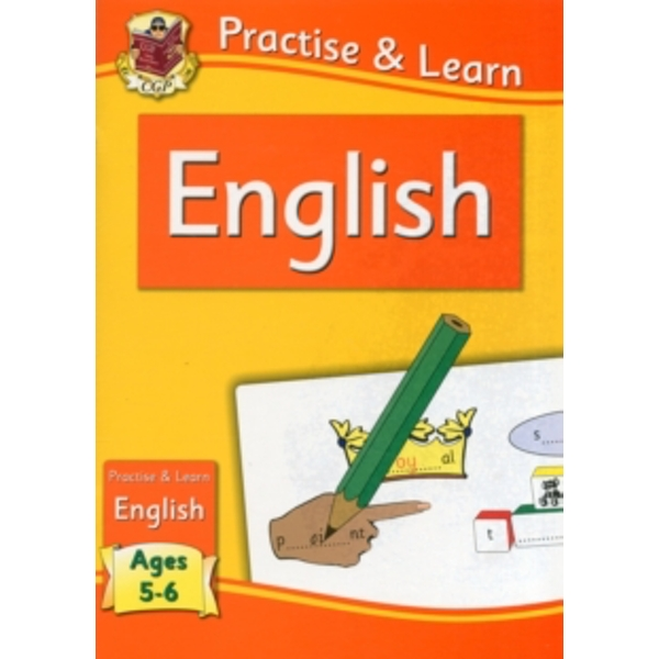 New Curriculum Practise & Learn: English for Ages 5-6 by CGP Books (Paperback, 2011)