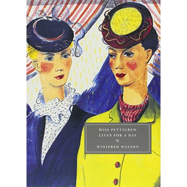 Miss Pettigrew Lives for a Day by Winifred Watson, Henrietta Twycross-Martin (Paperback, 2008)
