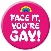 You're Gay Badge