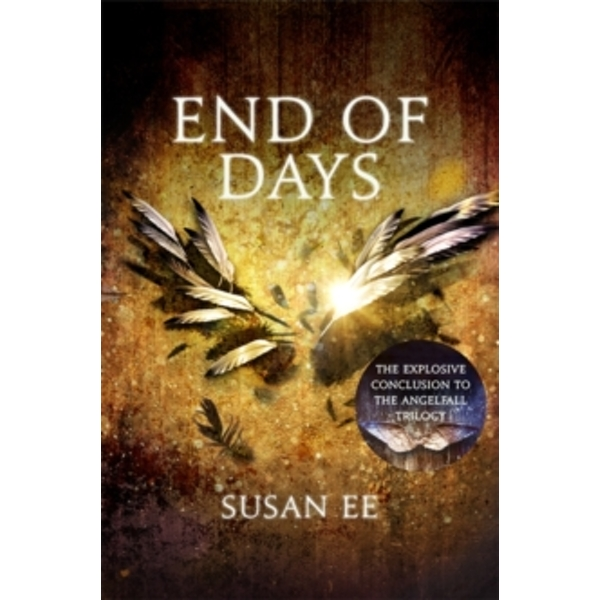End of Days : Penryn and the End of Days Book Three