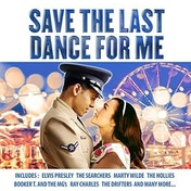 Various Artists - Save The Last Dance For Me CD
