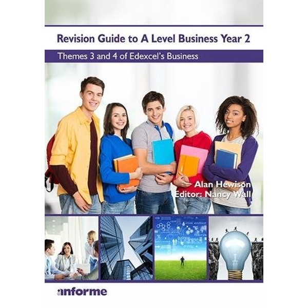 Revision Guide to A Level Business Year 2: Themes 3 & 4 of Edexcel's Business by Alan Hewison (Paperback, 2017)