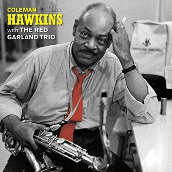 Coleman Hawkins With The Red Garland Trio - Coleman Hawkins With The Red Garland Trio Vinyl