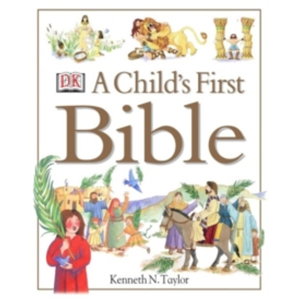 A Child's First Bible by Kenneth N. Taylor (Hardback, 2000)
