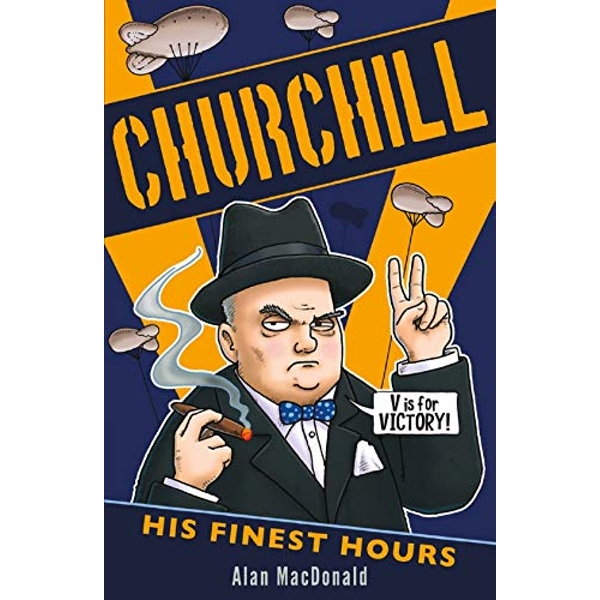 Churchill: His Finest Hours  Paperback / softback 2018