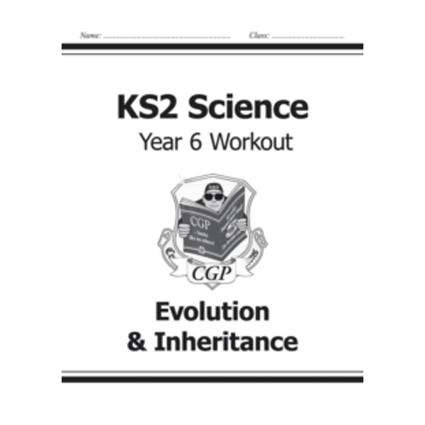KS2 Science Year Six Workout: Evolution & Inheritance