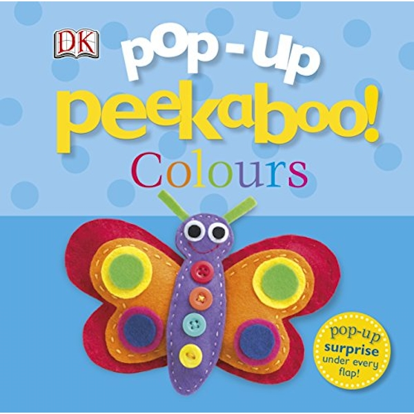 Pop-Up Peekaboo! Colours by DK (Board book, 2013)