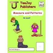 TeeJay Level A Maths: Bk.12: Measure and Patterns by James Geddes, Tom Strang (Paperback, 2008)