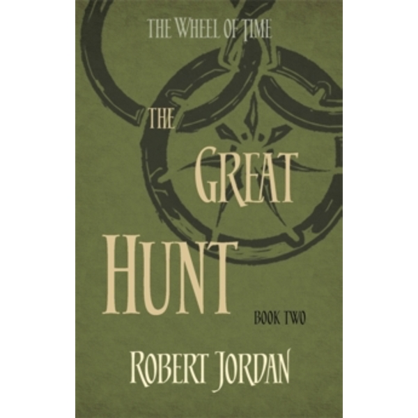 The Great Hunt : Book 2 of the Wheel of Time