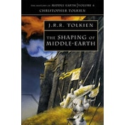 The Shaping of Middle-earth (The History of Middle-earth, Book 4) by Christopher Tolkien (Paperback, 1993)