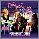 New York Dolls - Personality Crisis (2LP White Vinyl Gatefold Set) Vinyl