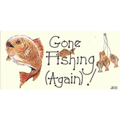 Gone Fishing (Again) Smiley Sign Pack Of 12