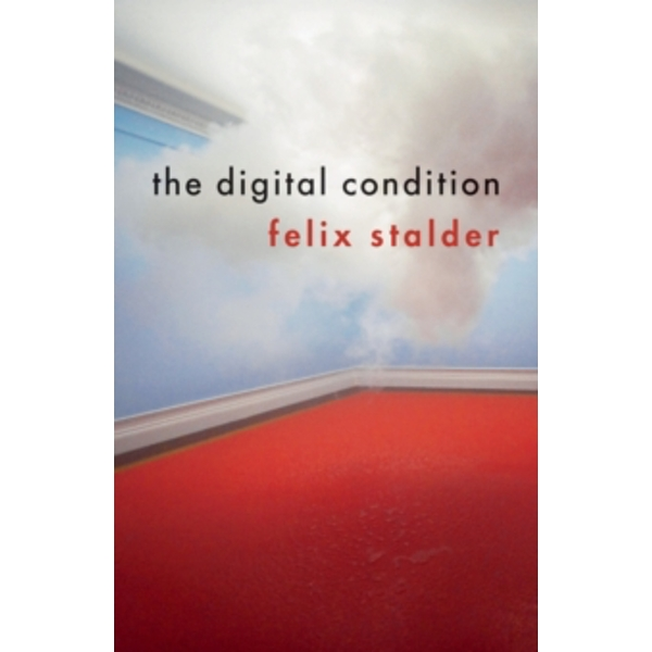 The Digital Condition