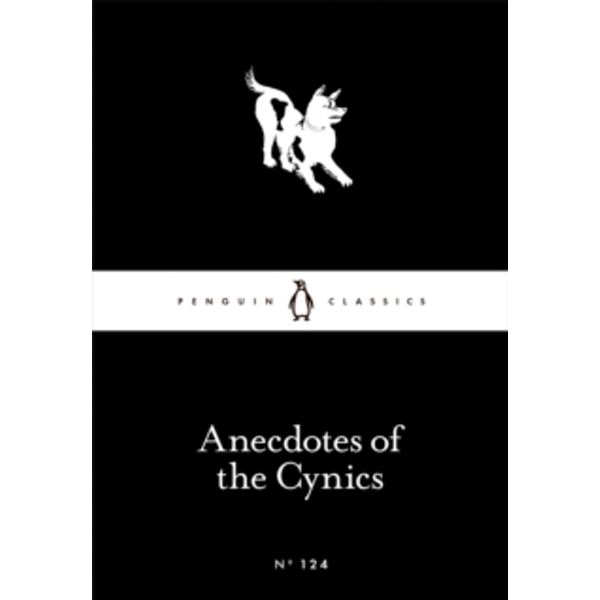 Anecdotes of the Cynics by Penguin Books Ltd (Paperback, 2016)