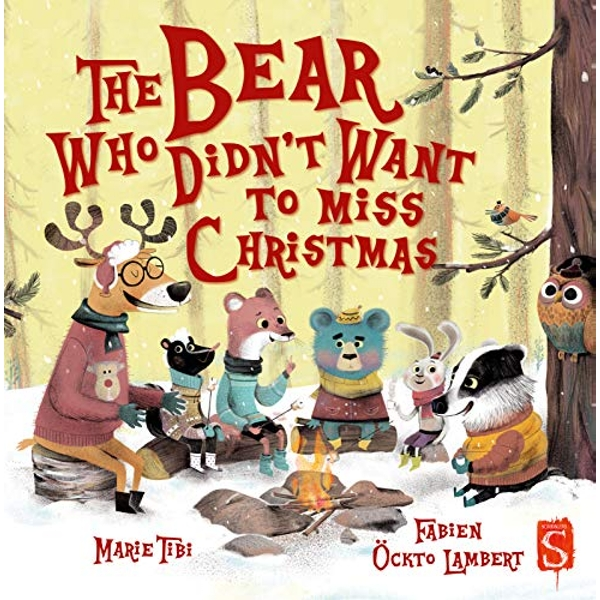 The Bear Who Didn't Want To Miss Christmas  Paperback / softback 2018