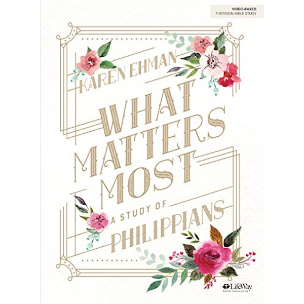What Matters Most Bible Study Book  Paperback / softback 2018