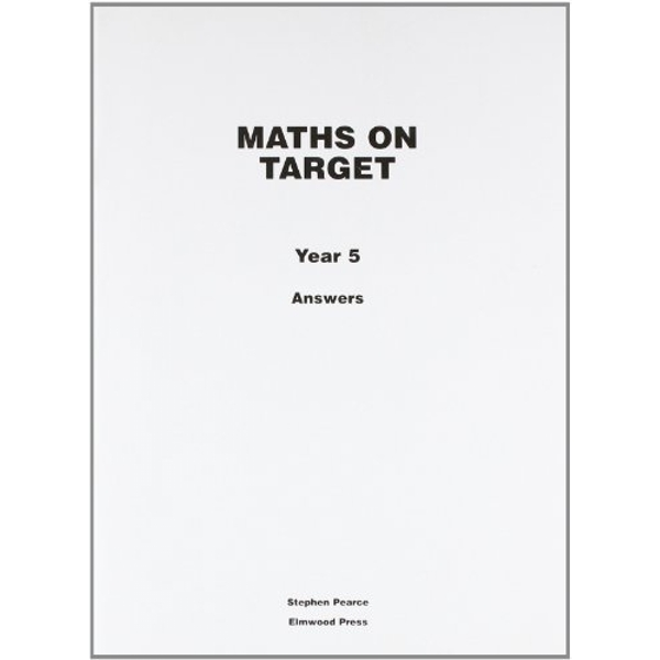 Maths on Target: Year 5: Answers by Stephen Pearce (Paperback, 2008)