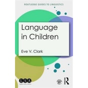 Language in Children by Eve V. Clark (Paperback, 2016)