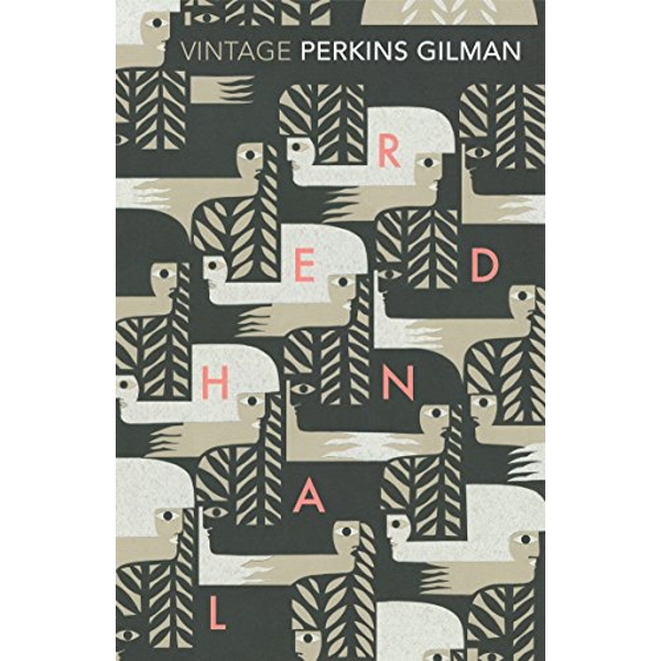 Herland and The Yellow Wallpaper by Charlotte Perkins Gilman (Paperback, 2015)
