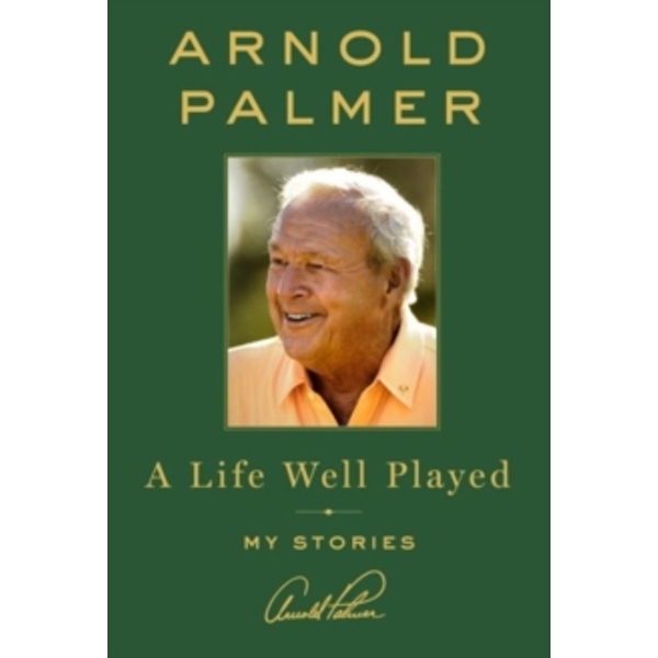 A Life Well Played : My Stories