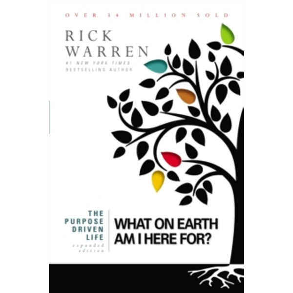 The Purpose Driven Life : What on Earth Am I Here For? (Hardback, 2012)
