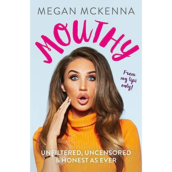 Mouthy - Unfiltered, Uncensored & Honest as Ever The Sunday Times Bestseller Hardback 2018