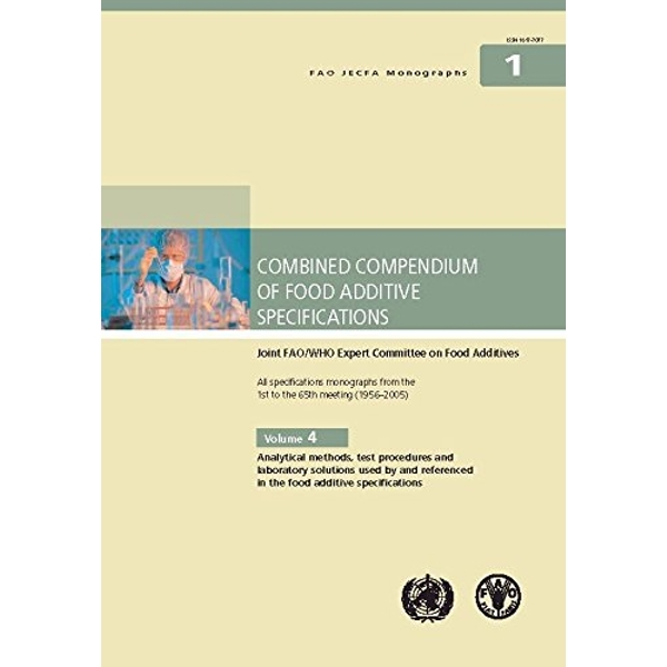 Compendium of food additive specifications (FAO JECFA monographs) by Food and Agriculture Organization of the United Nations (Paperback, 2008)